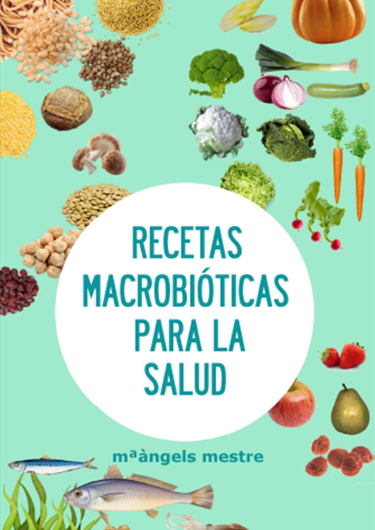 Recetas macrobióticas para la Salud
