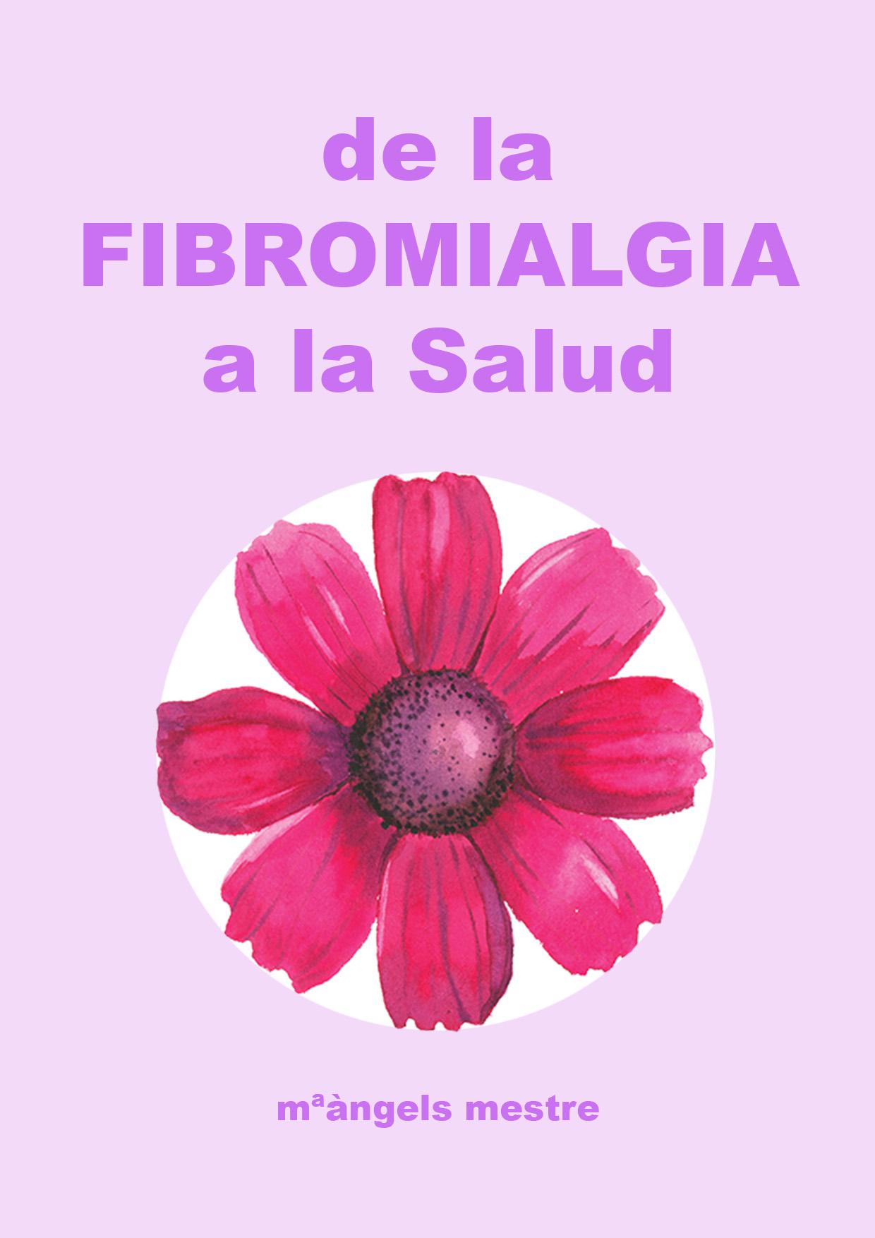 De la fibromialgia a la Salud